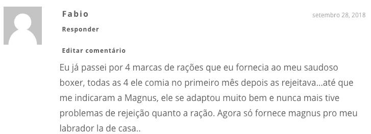 opinião do leitor com relação à ração Magnus